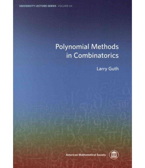 Polynomial Methods in Combinatorics (Paperback) (Larry Guth) - image 1 of 1