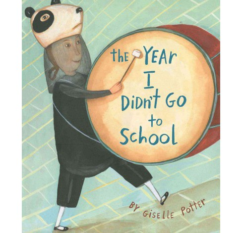 Year I Didn't Go to School (School And Library) (Giselle Potter) - image 1 of 1