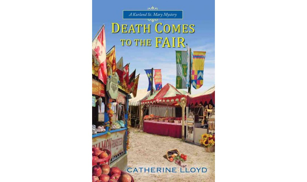 Death Comes to the Fair (Hardcover) (Catherine Lloyd)