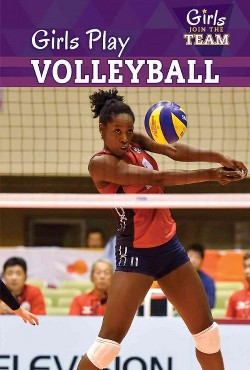 Girls Play Volleyball (Vol 6) (Paperback) (Anne Forest)