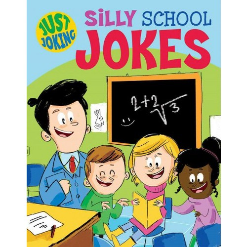 Silly School Jokes (Vol 4) (Paperback) (Sally Lindley)