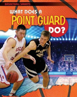 What Does a Point Guard Do? (Vol 2) (Paperback) (Paul Challen)