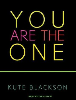 You Are the One (Unabridged) (CD/Spoken Word) (Kute Blackson)