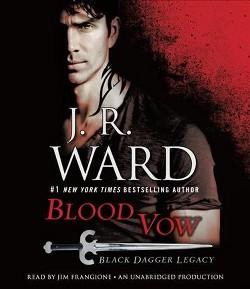 Blood Vow (Unabridged) (CD/Spoken Word) (J. R. Ward)