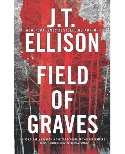 Field of Graves (Unabridged) (CD/Spoken Word) (J. T. Ellison) - image 1 of 1