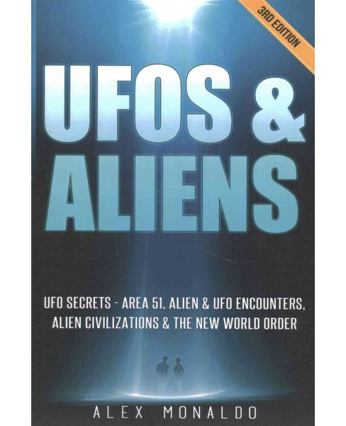 UFOs and Aliens : UFO Secrets - Area 51, Alien & UFO Encounters, Alien Civilizations & the New World - image 1 of 1