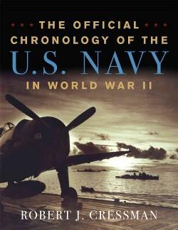 Official Chronology of the U.S. Navy in World War II (Reprint) (Paperback) (Robert J. Cressman)