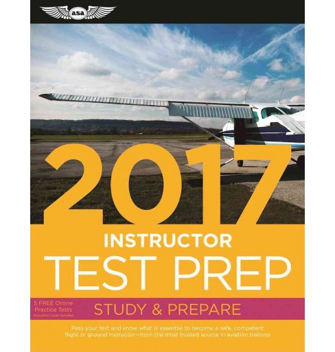 Instructor Test Prep 2017 : Airman Knowledge Testing Supplement for Flight Instructor, Ground - image 1 of 1