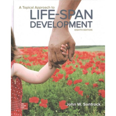 Topical approach to life span development hardcover john w topical approach to life span development hardcover john w santrock fandeluxe Image collections