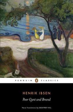 Peer Gynt and Brand (Paperback) (Henrik Ibsen)
