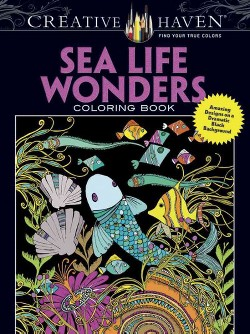Sea Life Wonders Coloring Book : Amazing Designs on a Dramatic Black Background (Paperback) (Lindsey