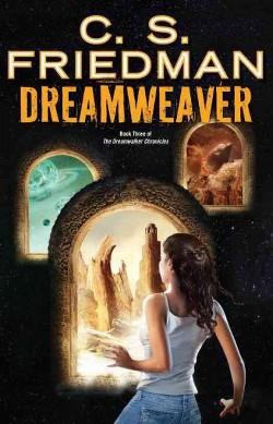 Dreamweaver (Hardcover) (C. S. Friedman)