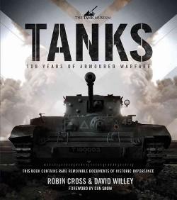 Tanks : 100 Years of Armoured Warfare (Hardcover) (Robin Cross)