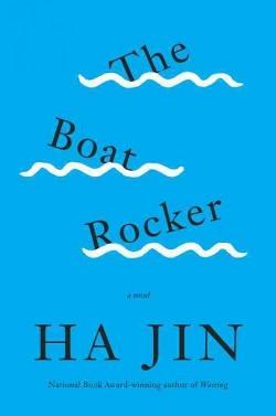 Boat Rocker (Hardcover) (Ha Jin)