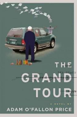 Grand Tour (Hardcover) (Adam O'fallon Price)