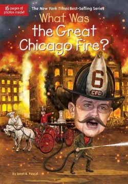 What Was the Great Chicago Fire? (Library) (Janet Pascal)