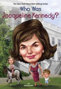 Who Was Jacqueline Kennedy? (Library) (Bonnie Bader)