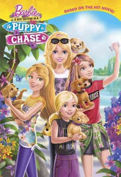 Barbie & Her Sisters In a Puppy Chase (Library) (Amy Wolfram)