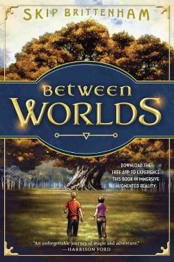 Between Worlds (Hardcover) (Skip Brittenham)