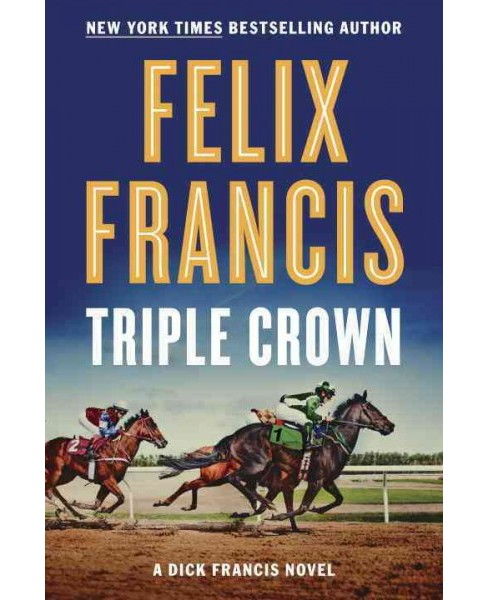 Triple Crown (Hardcover) (Felix Francis) - image 1 of 1