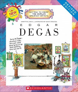 Edgar Degas (Revised) (Library) (Mike Venezia)
