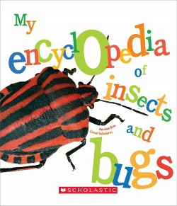 My Encyclopedia of Insects and Bugs (Library) (Antoine Brin & Lionel Valladares)
