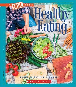 Healthy Eating (Library) (Jane Sieving Pelkki)
