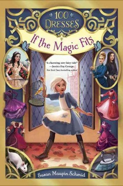 If the Magic Fits (Library) (Susan Maupin Schmid)
