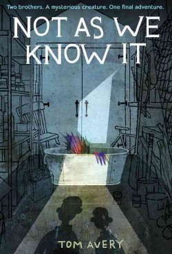 Not As We Know It (Library) (Tom Avery)