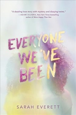 Everyone We've Been (Library) (Sarah Everett)