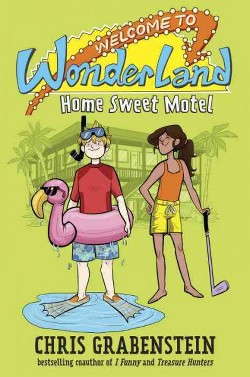 Home Sweet Motel (Library) (Chris Grabenstein)