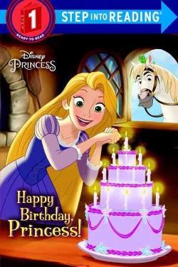 Happy Birthday, Princess! (Library) (Jennifer Liberts)
