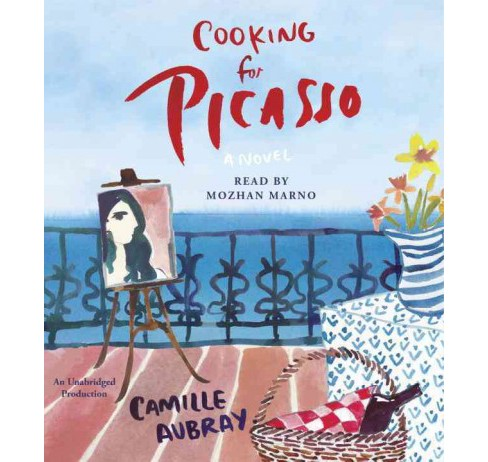 Cooking for Picasso (Unabridged) (CD/Spoken Word) (Camille Aubray) - image 1 of 1