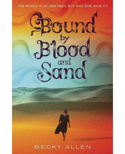 Bound by Blood and Sand (Library) (Becky Allen) - image 1 of 1