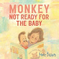 Not Ready for the Baby (Library) (Marc Tolon Brown)