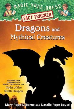 Dragons and Mythical Creatures (Library) (Mary Pope Osborne)