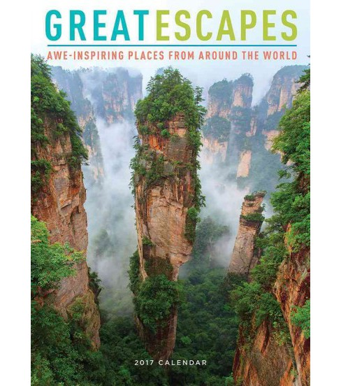 Great Escapes 2017 Calendar : Awe-Inspiring Places from Around the World (Paperback) - image 1 of 1