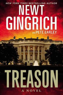Treason (Hardcover) (Newt Gingrich & Pete Earley)