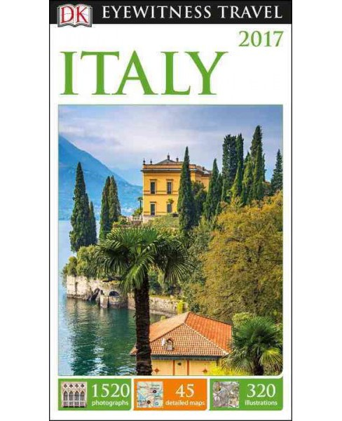 Dk Eyewitness 2017 Italy (Revised) (Paperback) - image 1 of 1