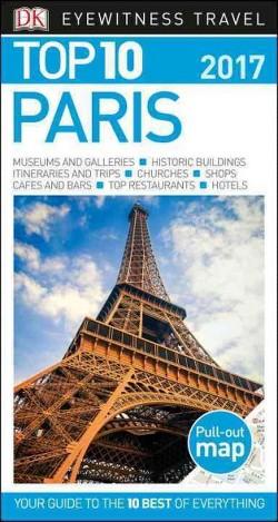 DK Eyewitness Travel Top 10 Paris 2017 (Paperback) (Mike Gerrard)