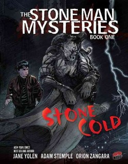 Stone Man Mysteries 1 : Stone Cold (Library) (Jane Yolen)