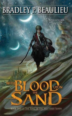 With Blood Upon the Sand (Unabridged) (CD/Spoken Word) (Bradley P. Beaulieu)
