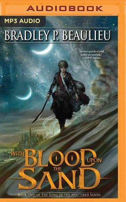 With Blood upon the Sand (MP3-CD) (Bradley P. Beaulieu)