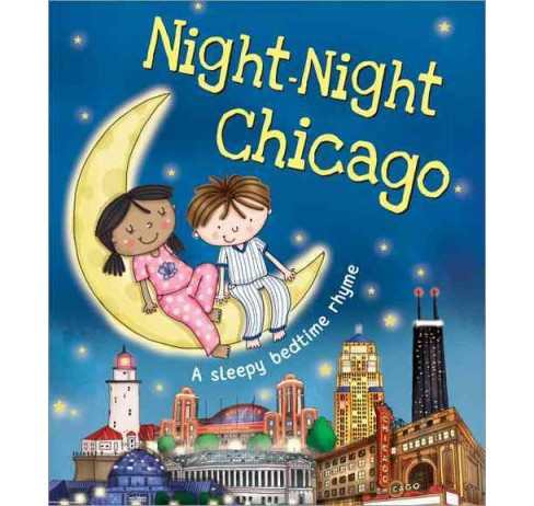 Night-Night Chicago (Hardcover) - image 1 of 1