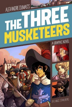 Alexander Dumas's The Three Musketeers (Library) (L. R. Stahlberg)