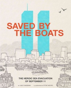 Saved by the Boats : The Heroic Sea Evacuation of September 11 (Library) (Julie Gassman)