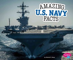 Amazing U.S. Navy Facts (Library) (Mandy R. Marx)