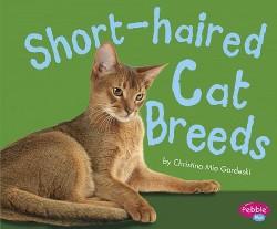 Short-Haired Cat Breeds (Library) (Christina Mia Gardeski)