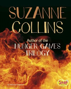 Suzanne Collins : Author of the Hunger Games Trilogy (Library) (Melissa Ferguson)
