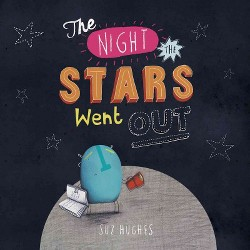 Night the Stars Went Out (Library) (Suz Hughes)